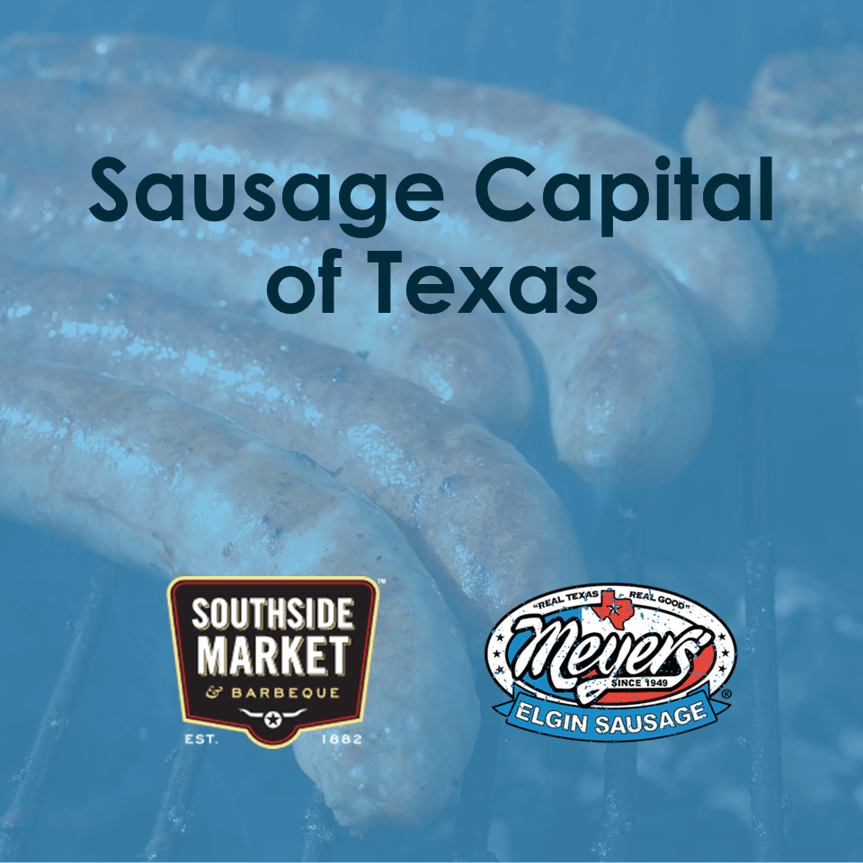Sausage Capital of Texas