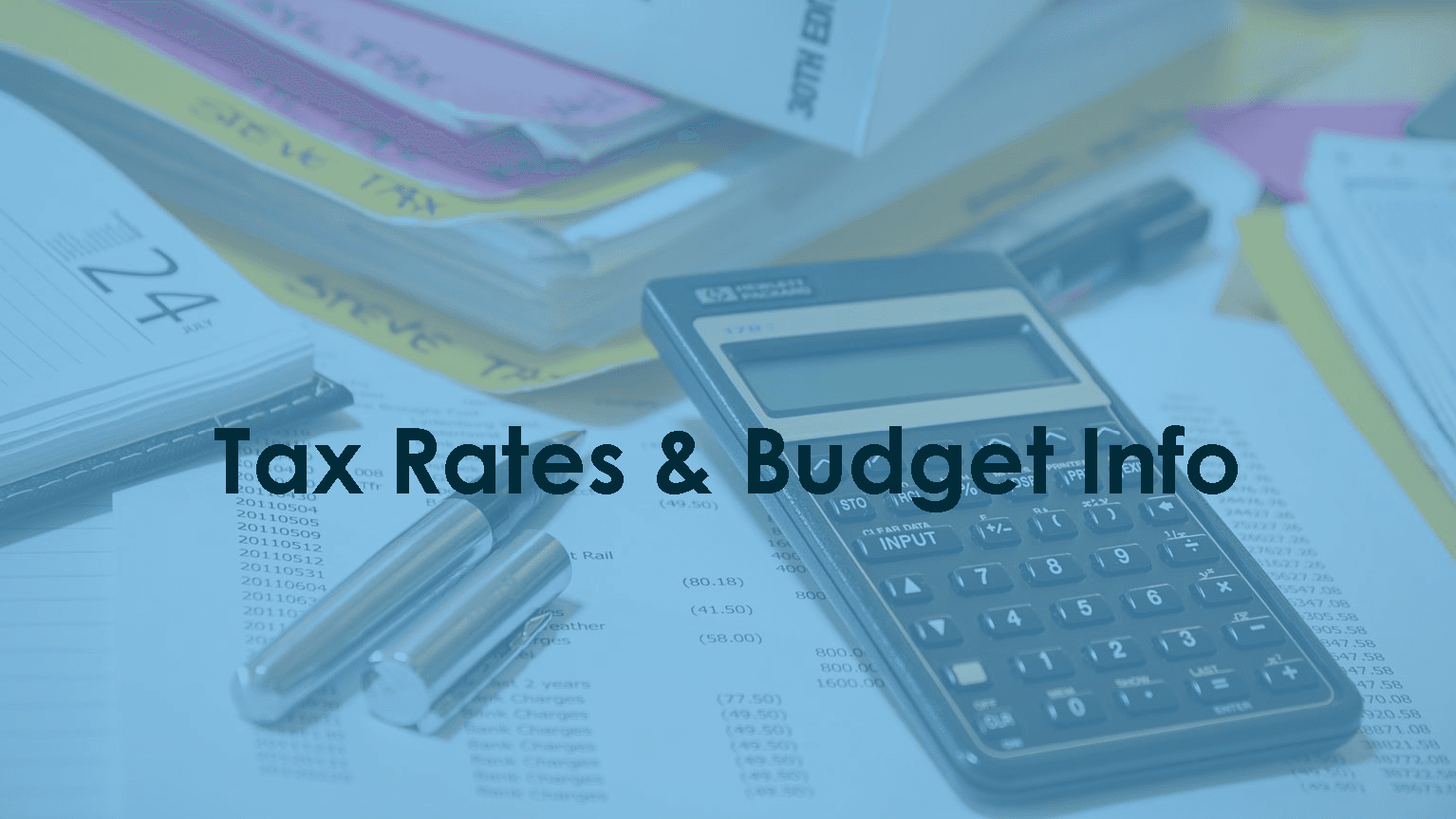 Tax Rates and Budget Info