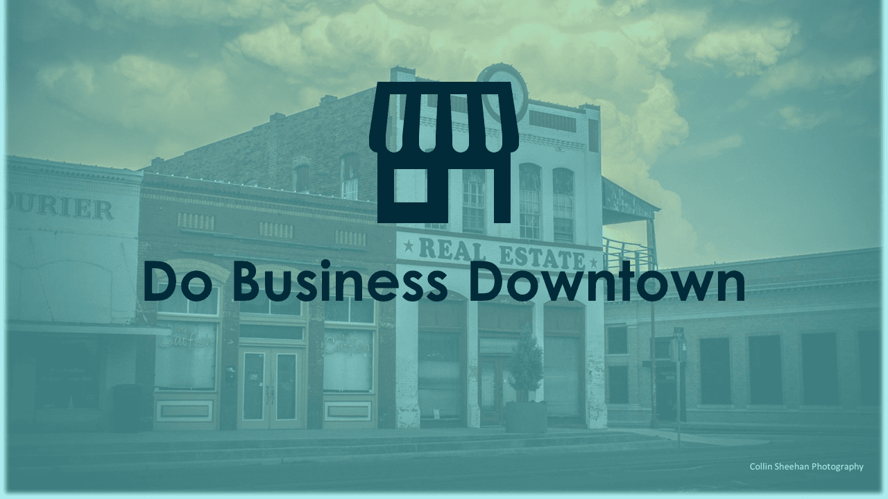 do business downtown
